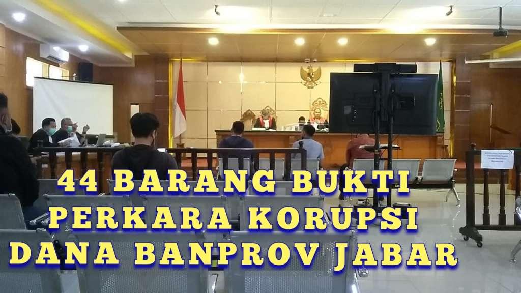 44 Barbuk Kasus Korupsi Dana Banprov Jabar